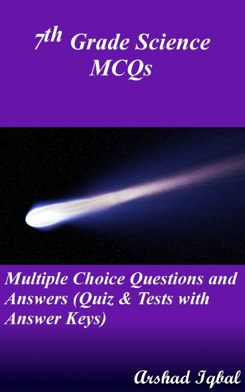 small resolution of 7th grade science mcqs multiple choice questions and answers quiz tests with answer keys ebook by arshad iqbal 9781310049934 rakuten kobo
