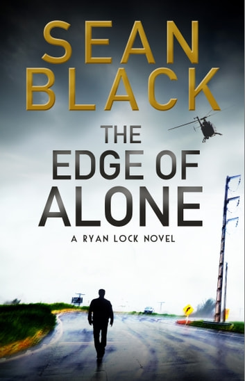 The Edge of Alone  Ryan Lock #7 by Sean Black Ebook/Pdf Download