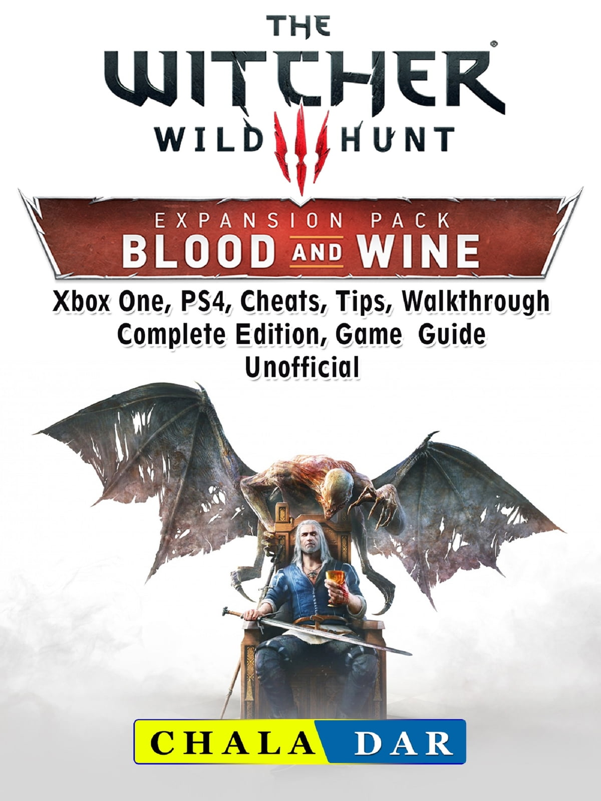 Blood And Wine Map : blood, Witcher, Blood, Wine,, Walkthrough,, Quests,, Armor,, Riddles,, Trophies,, Guide, Unofficial, EBook, Chala, Rakuten