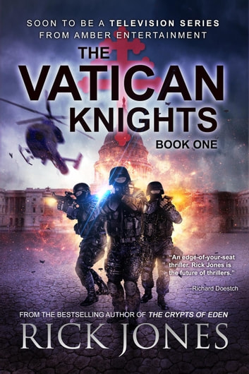 The Vatican Knights by Rick Jones Ebook/Pdf Download