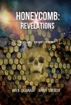 Honeycomb: Revelation - Honeycomb ebook by Wren Cavanagh,Junior Sokolov