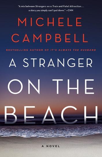 A Stranger on the Beach by Michele Campbell Ebook/Pdf Download