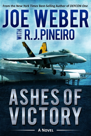 Ashes of Victory by Joe Weber, R. J. Pineiro Ebook/Pdf Download