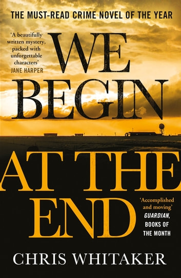 We Begin at the End by Chris Whitaker Ebook/Pdf Download