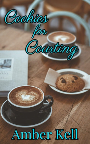 Cookies for Courting by Amber Kell Ebook/Pdf Download