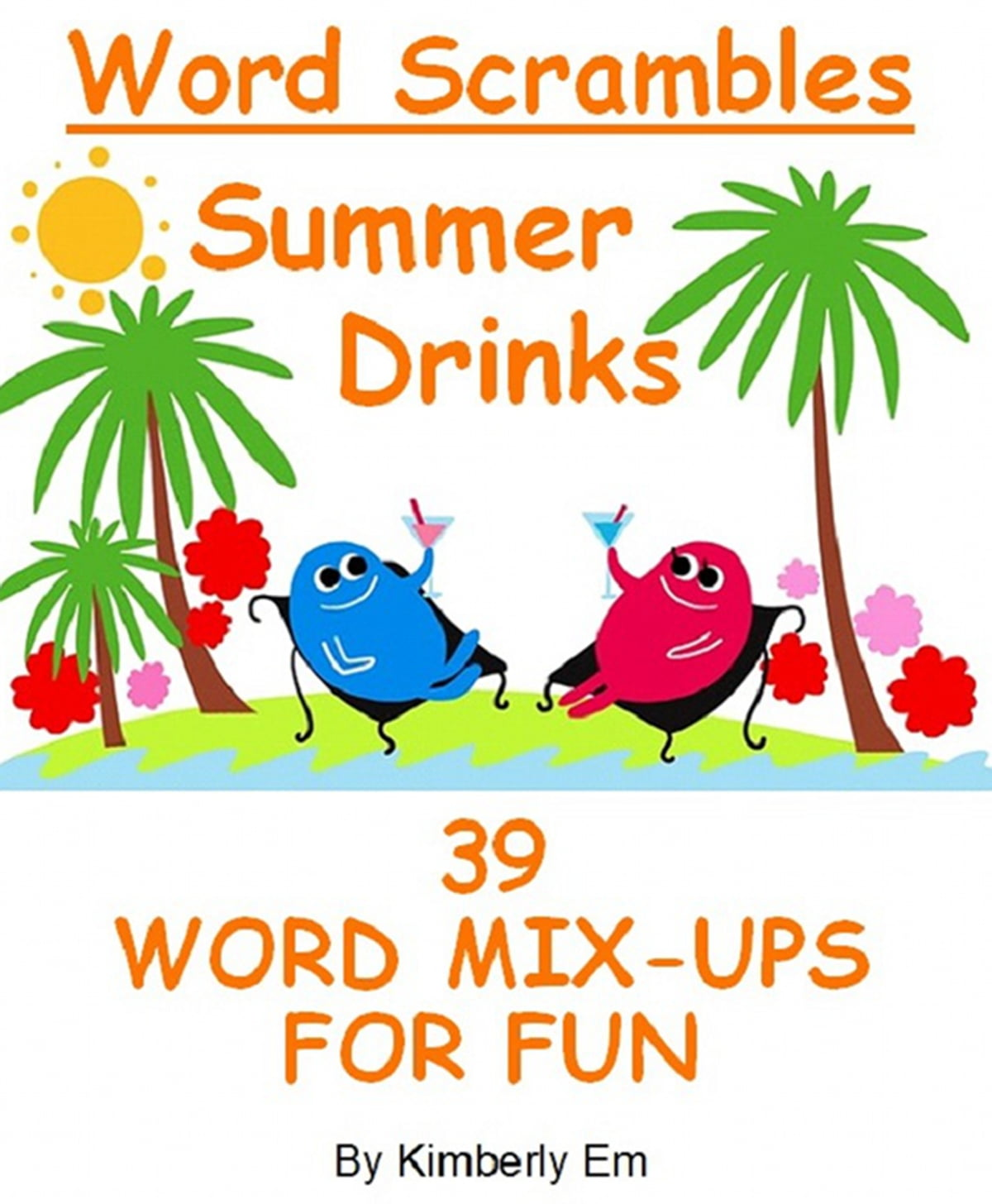 Summer Drinks Word Scrambles 39 Word Jumble Puzzles Ebook