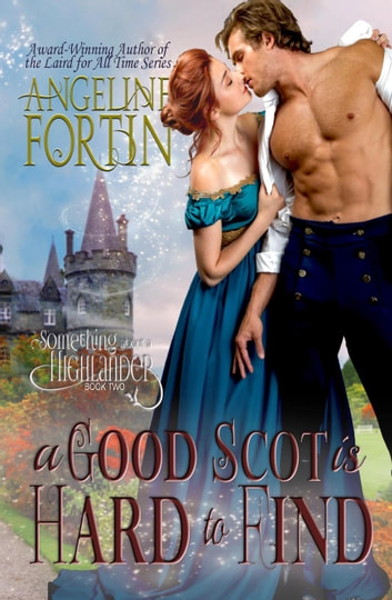 A Good Scot is Hard to Find by Angeline Fortin Ebook/Pdf Download
