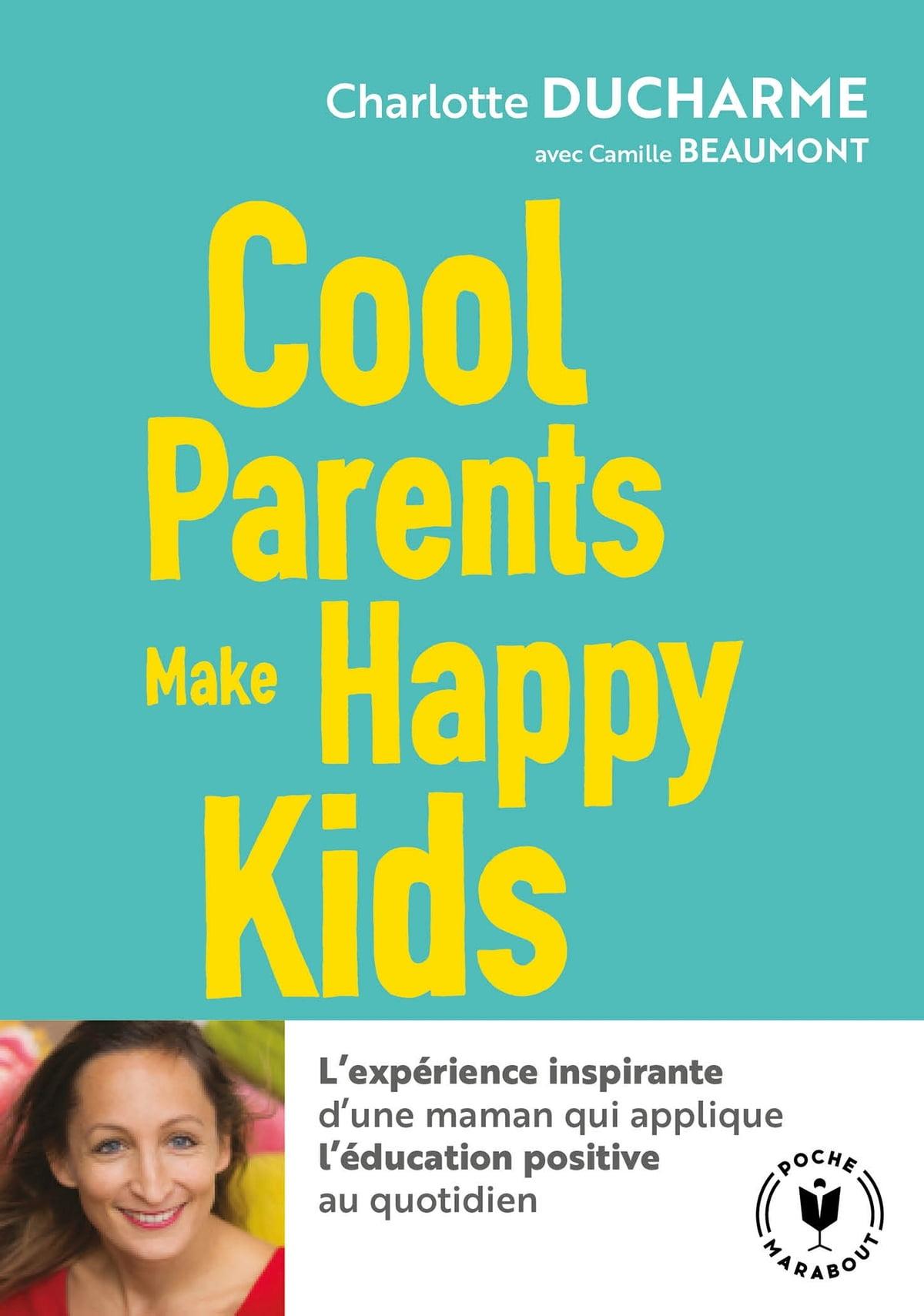 Cool Parents Make Happy Kids : parents, happy, Parents, Happy, Charlotte, DUCHARME, Rakuten, Zealand