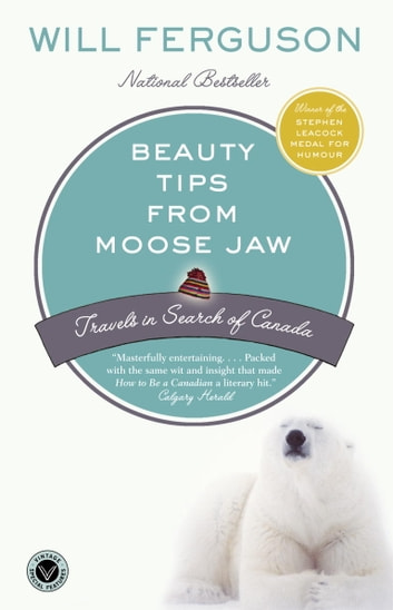 Beauty Tips from Moose Jaw by Will Ferguson Ebook/Pdf Download