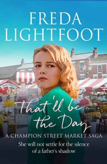 That'll be the Day by Freda Lightfoot Ebook/Pdf Download