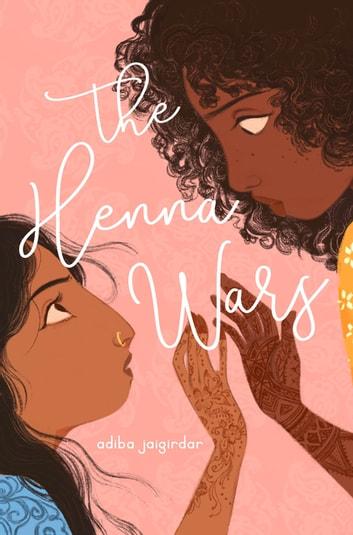 The Henna Wars by Adiba Jaigirdar Ebook/Pdf Download