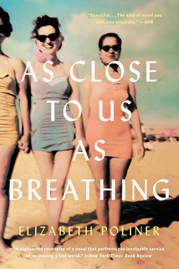 As Close to Us as Breathing by Elizabeth Poliner Ebook/Pdf Download