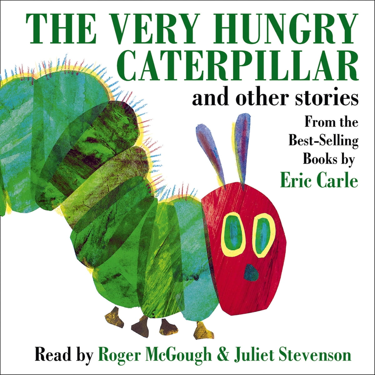 The Very Hungry Caterpillar And Other Stories Audiobook By