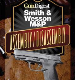 gun digest smith wesson m p assembly disassembly instructions ebook by j b wood 9781440231759 rakuten kobo [ 910 x 1200 Pixel ]