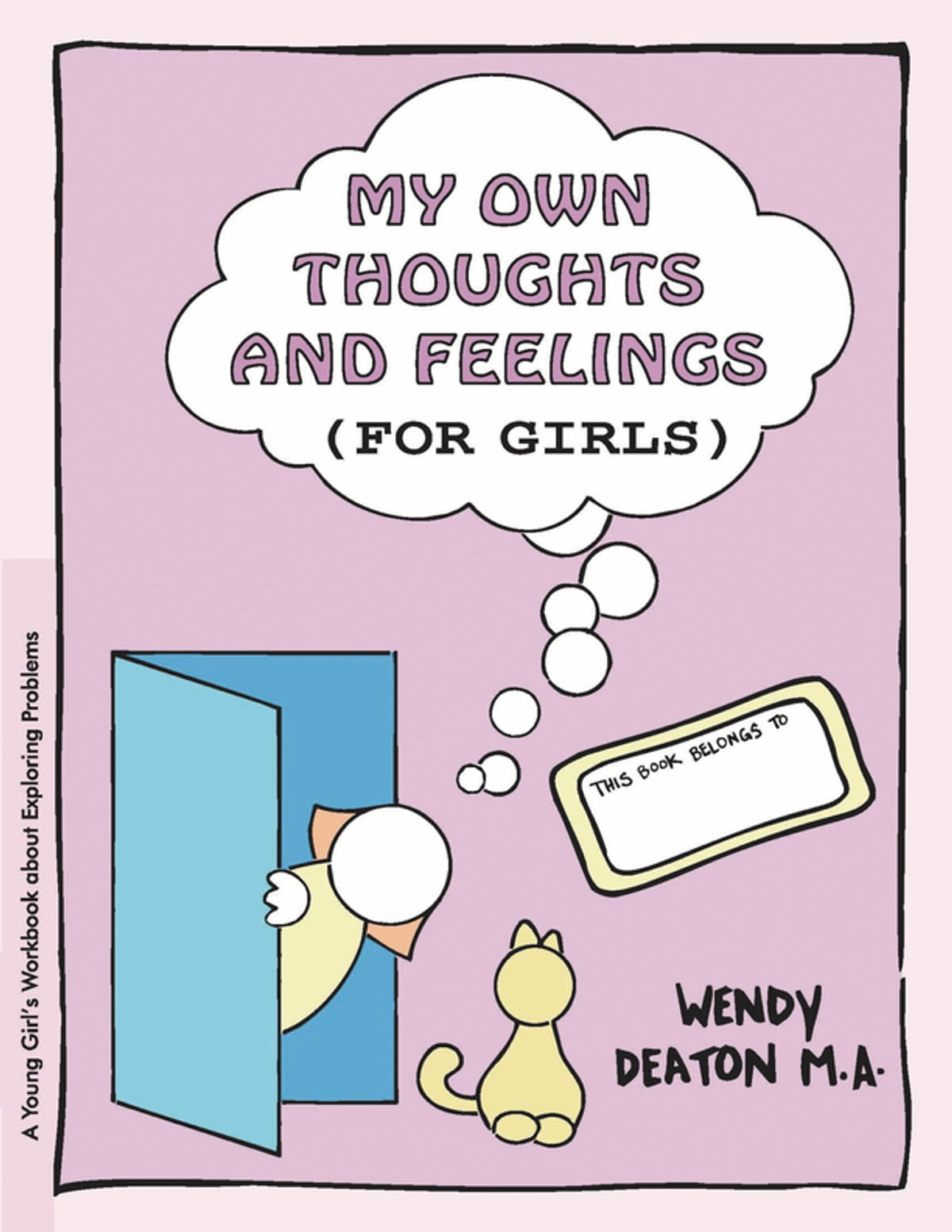 Grow My Own Thoughts And Feelings For Girls Ebook By