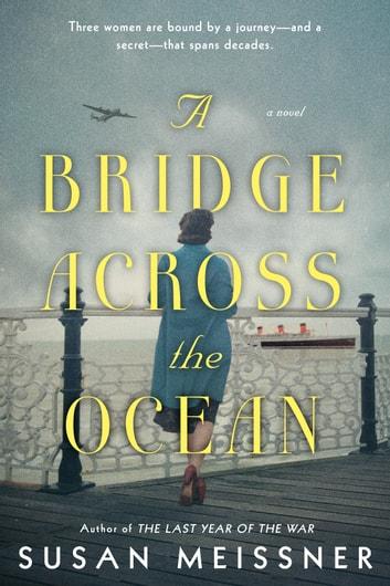 A Bridge Across the Ocean by Susan Meissner Ebook/Pdf Download