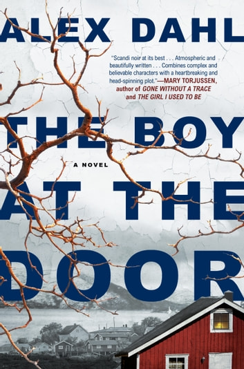 The Boy at the Door by Alex Dahl Ebook/Pdf Download