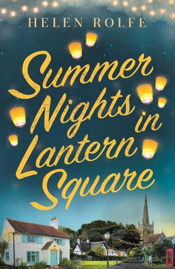 Summer Nights in Lantern Square by Helen Rolfe Ebook/Pdf Download