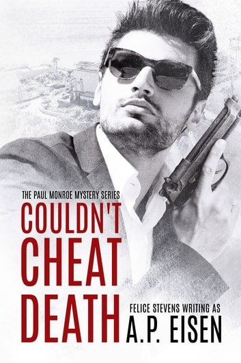 Couldn't Cheat Death by Felice Stevens, A.P. Eisen Ebook/Pdf Download