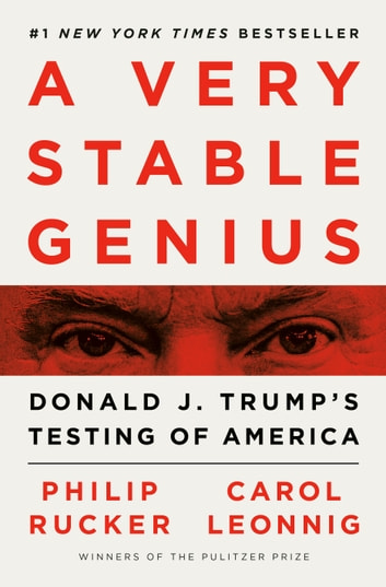 A Very Stable Genius by Philip Rucker, Carol Leonnig Ebook/Pdf Download