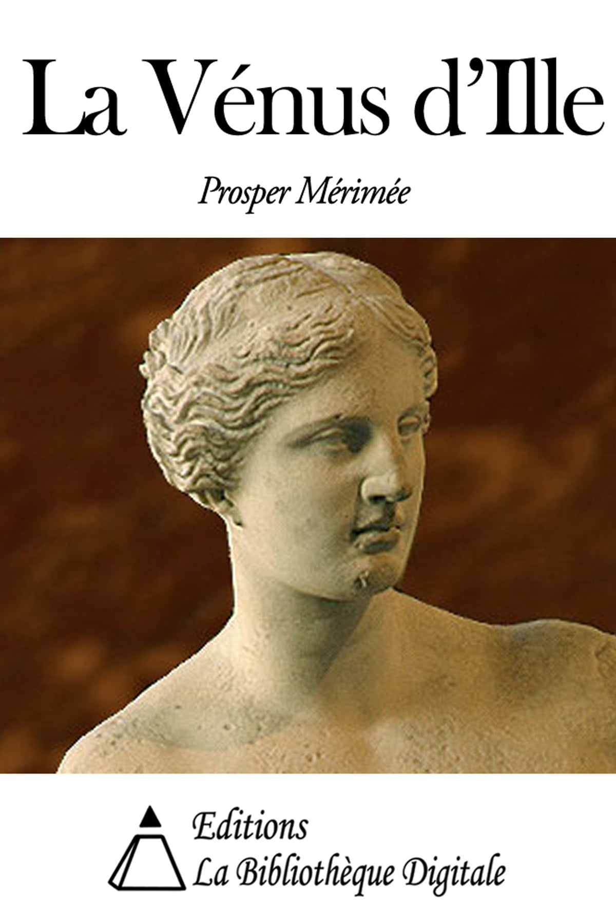 Prosper Mérimée La Vénus D'ille : prosper, mérimée, vénus, d'ille, Vénus, D'Ille, EBook, Prosper, Mérimée, Rakuten
