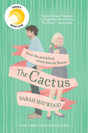 The Cactus by Sarah Haywood Ebook/Pdf Download