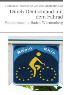 Fahradrouten in Baden-Württemberg: Durch Deutschland mit dem Fahrad