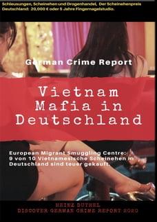 Vietnam Mafia in Deutschland - 9 von 10 Vietnamesische Ehen in Deutschland sind teuer gekauft…