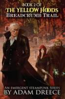The Yellow Hoods: Breadcrumb Trail (Book 2)