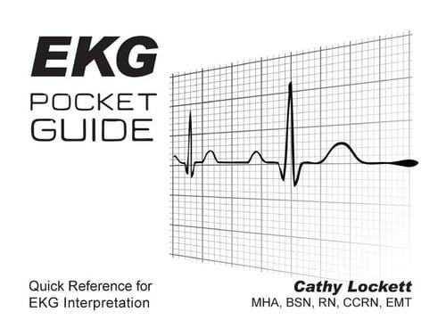 EKG Pocket Guide: Quick Reference for EKG Interpretation