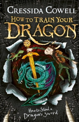 How To Train Your Dragon Livre : train, dragon, livre, Livre, Numérique, Train, Dragon:, Steal, Dragon's, Sword:, édition, Www.chapters.indigo.ca