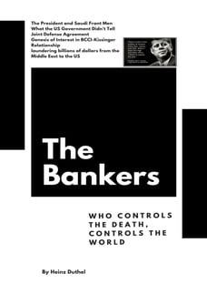 The Bankers: Who controls the death, controls the world