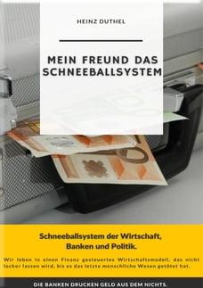 Mein Freund das Schneeballsystem der Wirtschaft, Banken und Politik: Die Banken drucken Geld aus…