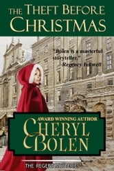 The Theft Before Christmas (A Regent Mystery)