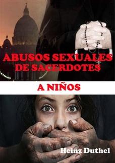 ABUSOS SEXUALES DE SACERDOTES A NIÑOS: SORDOMUDOS MEA CULPA..