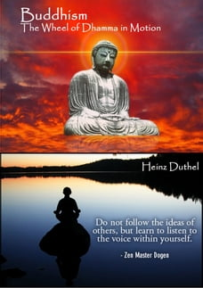 Theravada Buddhism: Theravada Buddhism. The Wheel of Dhamma in Motion