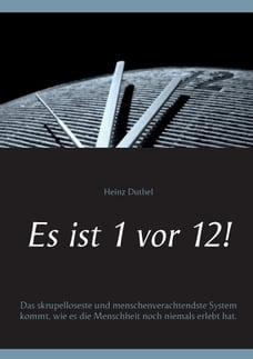 Es ist 1 vor 12!: Das skrupelloseste und menschenverachtendste System kommt, wie es die Menschheit…