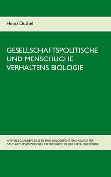 Gesellschaftspolitische und menschliche Verhaltens Biologie: Wie viele glauben, dass es eine…