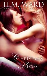 Christmas Kisses (A Holiday Romance)