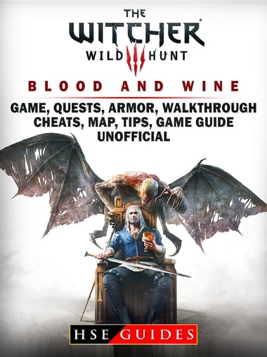 Blood And Wine Map : blood, Witcher, Blood, Game,, Quests,, Armor,, Walkthrough,, Cheats,, Tips,, Guide, Unoffi..., EBook, Guides, Edition, Www.chapters.indigo.ca