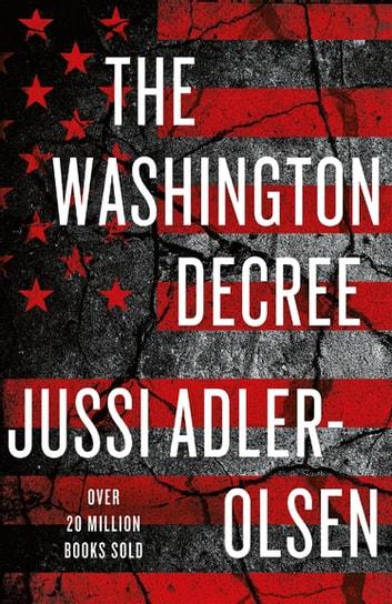 The Washington Decree by Jussi Adler-Olsen Ebook/Pdf Download