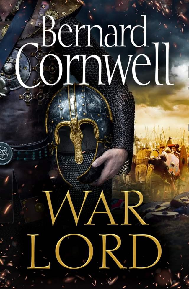 War Lord (The Last Kingdom Series, Book 13) eBook by Bernard ...