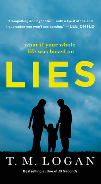 Lies by T. M. Logan Ebook/Pdf Download