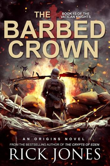 The Barbed Crown by Rick Jones Ebook/Pdf Download