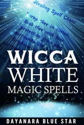 wicca white magic spells