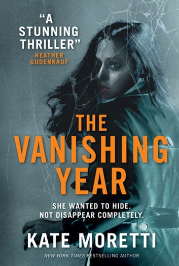 The Vanishing Year by Kate Moretti Ebook/Pdf Download