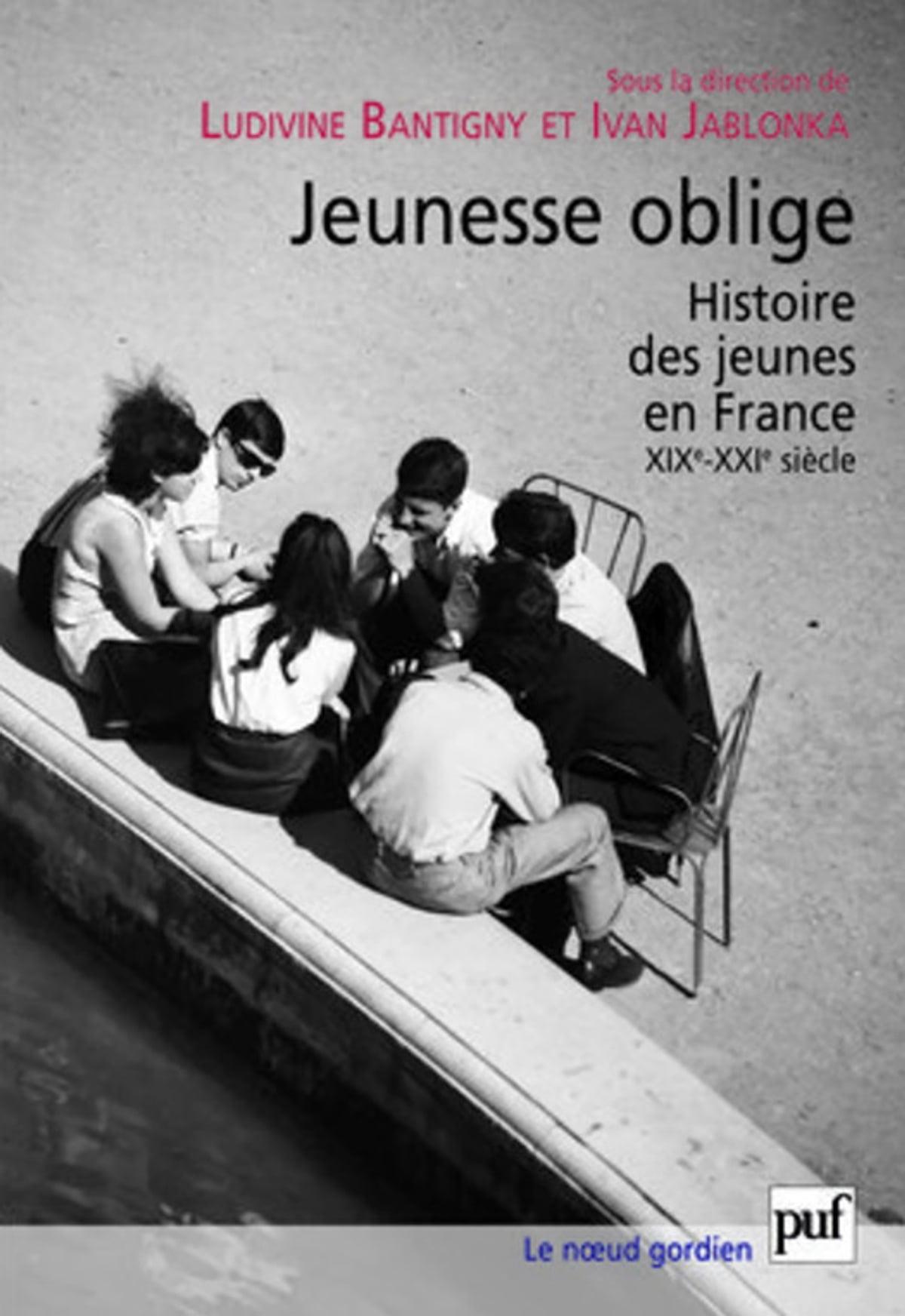Jeunesse oblige eBook de Ludivine Bantigny - 9782130739760   Rakuten Kobo