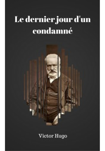 Le Dernier Jour D'un Condamne : dernier, condamne, Dernier, Condamné, EBook, Victor, 1230003129067, Rakuten, United, States