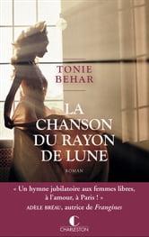 La Chanson Du Rayon De Lune : chanson, rayon, Chanson, Rayon, EBook, Tonie, Behar, 9782368125755, Rakuten, United, States