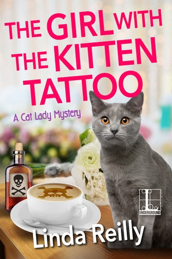 The Girl with the Kitten Tattoo by Linda Reilly Ebook/Pdf Download